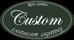 Custom Landscape Lighting